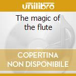 The magic of the flute cd musicale