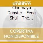 Dunster Chinmaya - Feng Shui - The Eightfold Path cd musicale di Chinmaya Dunster