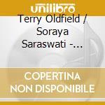 Oldfield / Saraswati - Healing Sound Journey cd musicale di Oldfield / saraswati