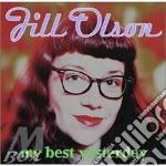 Olson Jill - My Best Yesterday cd musicale di OLSON JILL