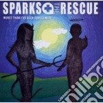 Sparks / The Rescue - Worst Thing I've Been Cursed With cd musicale di Rescue Sparks/the