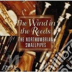 The wind in the reeds - cornamuse cd musicale di The northumbrian small pipes