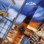 E2k - If Not Now cd musicale di E2k