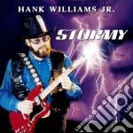 Hank Williams Jr - Stormy cd musicale di Williams hank jr.