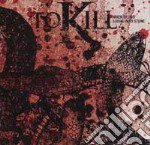 When blood turns into st cd musicale di Kill To
