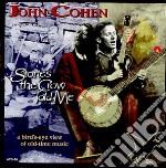 John Cohen & David Grisman - Stories The Crow Told Me cd musicale di John cohen & david grisman