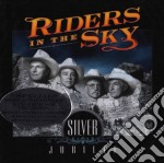 Silver jubilee cd musicale di Riders in the sky