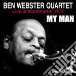 Ben Webster Quartet - My Man cd musicale di Ben webster quartet