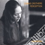 Connie Crothers - Perception cd musicale di Crothers Connie