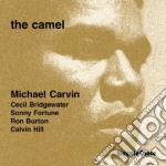 Michael Carvin Quintet - The Camel cd musicale di Michael carvin quintet