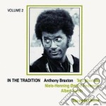 Anthony Braxton & Tete Montoliu - In The Tradition Vol.2 cd musicale di Anthony braxton & tete montoli