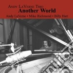 Andy Laverne Trio - Another World cd musicale di Andy laverne trio