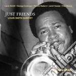 Just friends cd musicale di Louis smith quintet