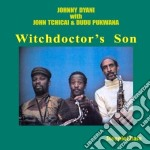 Johnny Dyani - Witchdictor's Son cd musicale di Dyani Johnny