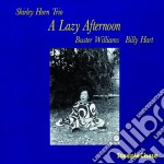 Shirley Horn Trio - A Lazy Afternoon cd musicale di Shirley horn trio