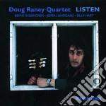 Doug Raney Quartet - Listen cd musicale di Doug raney quartet