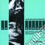 Jack Walrath Quintet - In Europe cd musicale di Jack walrath quintet