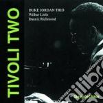 Duke Jordan Trio - Tivoli Two cd musicale di Duke jordan trio