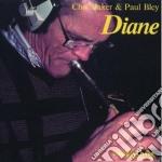 Chet Baker / Paul Bley - Diane cd musicale di Chet baker & paul bl