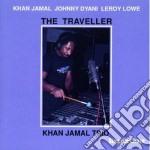 Khan Jamal Trio - The Traveller cd musicale di Khan jamal trio