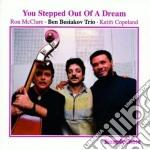 You stepped out of a drea cd musicale di Ben besiakov trio