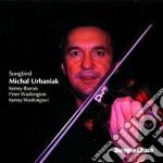 Michael Urbaniak Quartet - Songbird cd musicale di Michael urbaniak qua