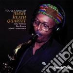 Jimmy Heath Quartet - You've Changed cd musicale di Jimmy heath quartet