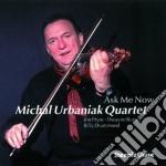 Michael Urbaniak Quartet - Ask Me Now cd musicale di Michal urbaniak quartet