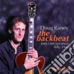 The backbeat - raney doug defrancesco joey cd musicale di Doug raney trio