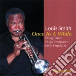 Louis Smith - Once In A While cd musicale di Louis Smith