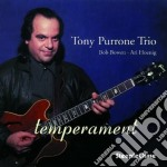 Tony Purrone Trio - Temperament cd musicale di Tony purrone trio