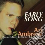 Ari Ambrose Quartet - Early Song cd musicale di Ari ambrose quartet