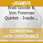 Brad Goode & Von Freeman Quintet - Inside Chicago Vol.1 cd musicale di Brad goode & von freeman quint