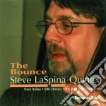 Steve Laspina Quintet - The Bounce cd musicale di Steve laspina quintet