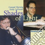 Conrad Herwig & Andy Laverne - Shades Of Light cd musicale di Conrad herwig & andy