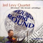 Round and around cd musicale di Jed levy quartet