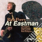 Rich Perry - At Eastman cd musicale di Peryy Rich