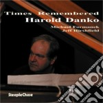 Harold Danko - Times Remembered cd musicale di Harold Danko