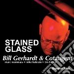 Bill Gerhardt & Cotangent - Stained Glass cd musicale di Bill gerhardt & cota
