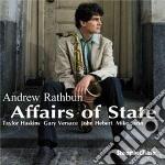 Andrew Rathbun - Affairs Of State cd musicale di Andrew Rathbun