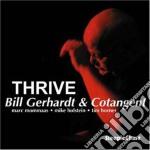 Bill Gerhardt Quartet - Thrive cd musicale di Bill gerhardt quarte