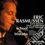Eric Rasmussen - School Of Tristano 3 cd musicale di Eric Rasmussen