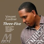 Vincent Gardner - Three-five cd musicale di GARDNER VINCENT