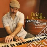 Brian Charette - Learning To Count cd musicale di Brian Charlette