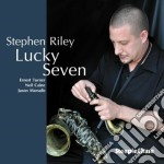 Stephen Riley - Lucky Seven cd musicale di Riley Stephen