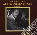 Bud Powell Trio - At The Golden Circle V.1 cd musicale di Bud powell trio