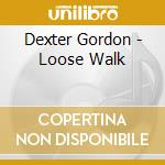 LOOSE WALK cd musicale di GORDON DEXTER