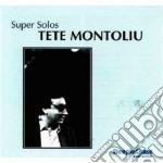 Tete Montoliu - Super Solos cd musicale di Tete Montoliu