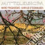 Mario Fragiacomo & M.stockhausen - Mitteleuropa cd musicale di Mario fragiacomo & m