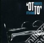 Roberto Ottaviano - Otto cd musicale di Ottaviano Roberto